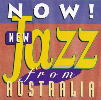 Now! New Jazz from Australia