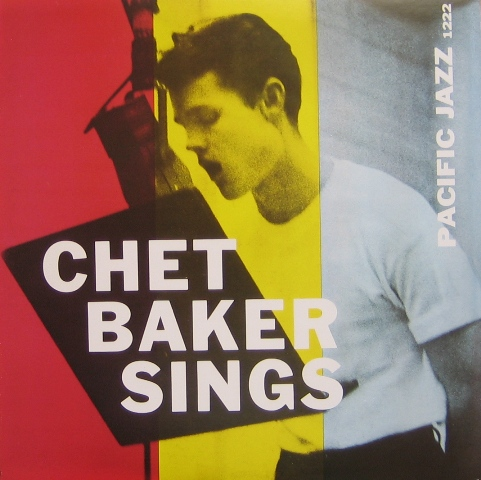 "chet baker sings 1954 Let's get lost lyrics: from ""chet baker sings and plays,"" pacific jazz records lp #pjlp-1202, 1954 let's get lost track info."