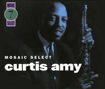 Mosaic Select - Curtis Amy