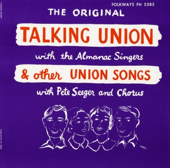 02 Talking Union & other union songs