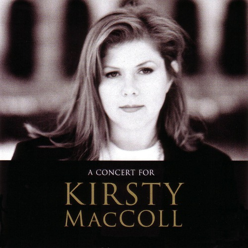 A Concert for Kirsty MacColl