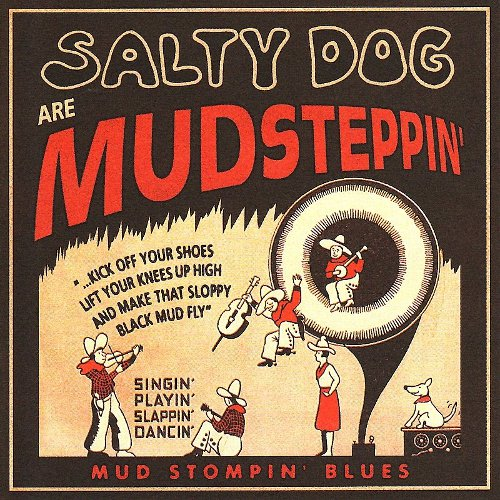 Salty Dog are Mudsteppin'