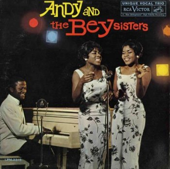 Andy and the Bey Sisters [RCA LPM-2315] (1961)