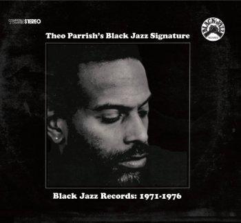 Theo Parrish's Black Jazz Signature (1)