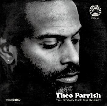 Theo Parrish's Black Jazz Signature (2)