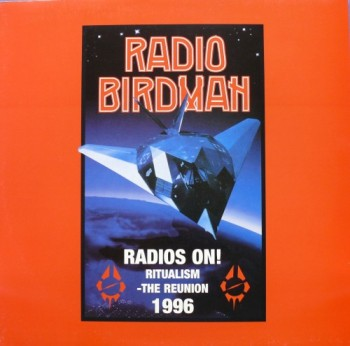Radios on! Ritualism -The Reunion 1996 (1)