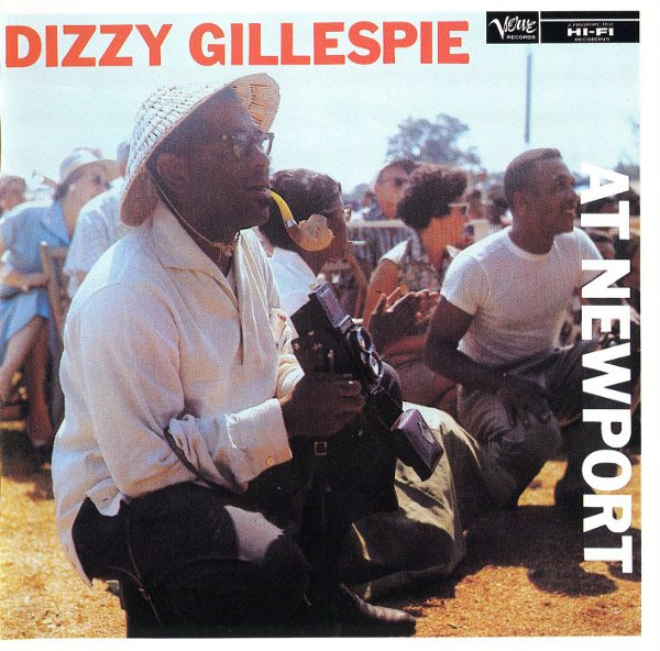 Dizzy Gillespie at Newport