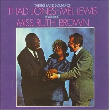 The Big Band sound of Thad Jones-Mel Lewis