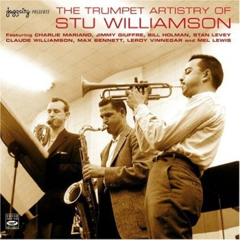 The Trumpet Artistry of Stu Williamson