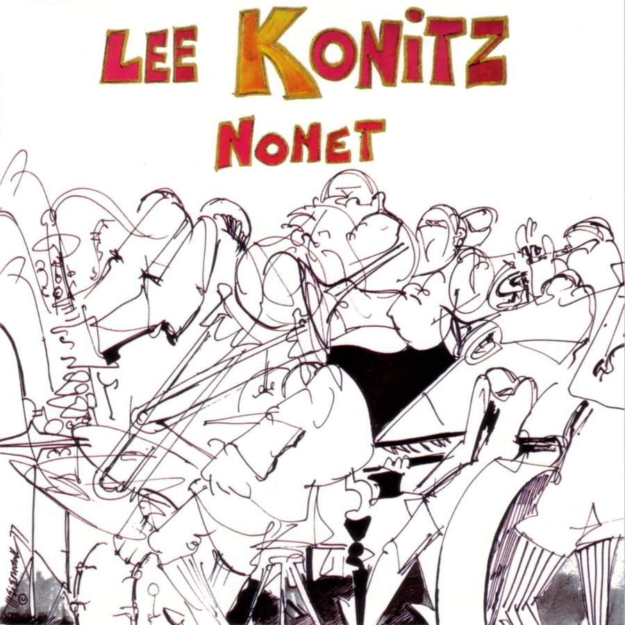 Lee Konitz Nonet