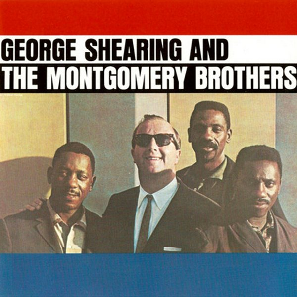 George Shearing + Montgomery Brothers
