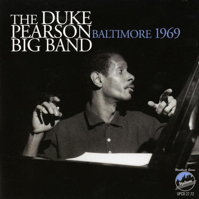 Duke Pearson Baltimore 1969