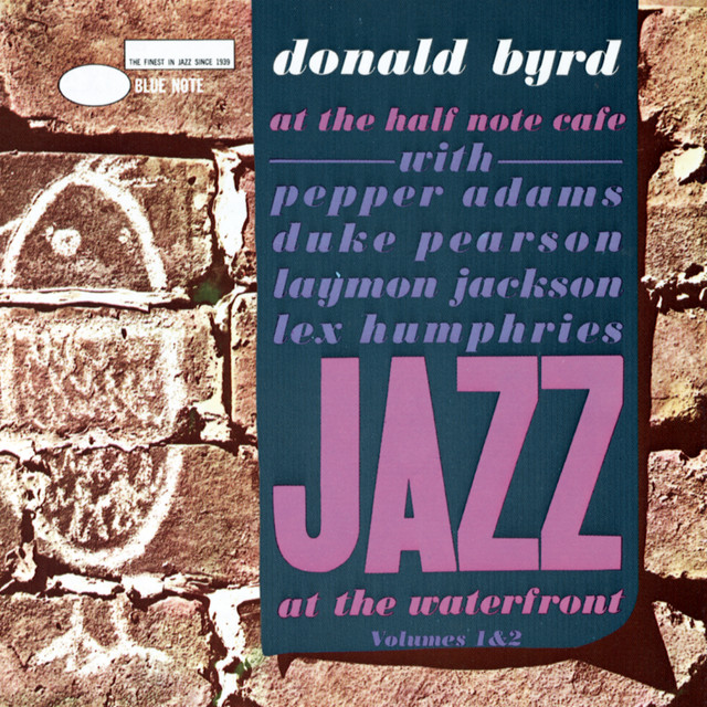 Donald Byrd at the Half Note Cafe